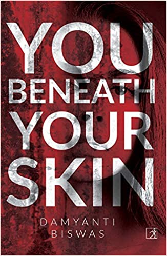 You Beneath Your Skin